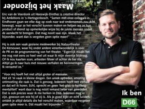 Ik ben D66! Eric van de Veerdonk uit Heeswijk-Dinther: Maak het bijzonder