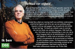 Ik ben D66! Nico de Vries uit Vorstenbosch: Ik houd van vrijheid
