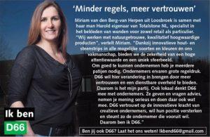 Ik ben D66! Miriam van den Berg-van Herpen uit Loosbroek: Minder regels, meer vertrouwen
