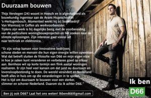 Ik ben D66! Thijs Verstegen uit Heesch: Duurzaam bouwen