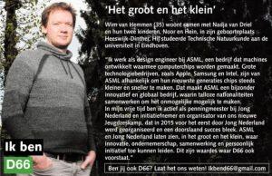 Ik ben D66! Het groot en het klein: Wim van Hemmen uit Heeswijk-Dinther