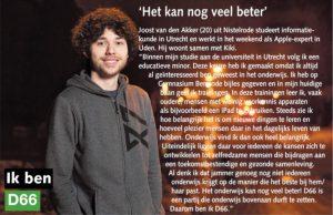 Ik ben D66! Joost van den Akker uit Nistelrode: Het kan nog veel beter