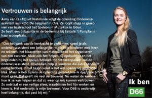 Ik ben D66! Aimy van Es uit Nistelrode: Vertrouwen is belangrijk
