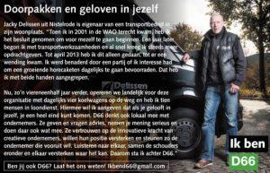 Ik ben D66! Jacky Delissen uit Nistelrode: Doorpakken en geloven in jezelf