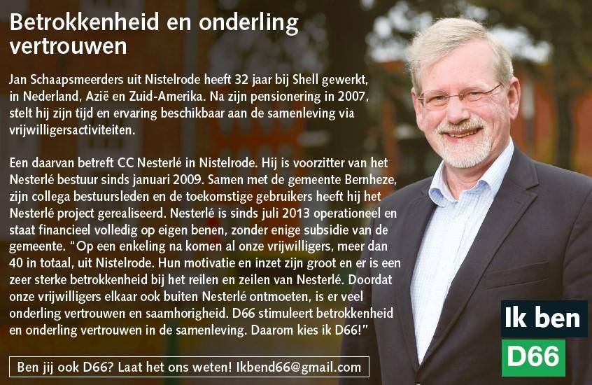 Ik ben D66! Jan Schaapsmeerder uit Nistelrode: Betrokkenheid en onderling vertrouwen