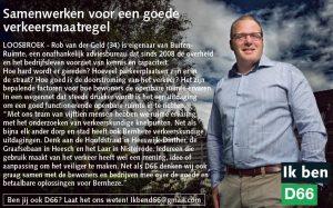 Ik ben D66! Rob van der Geld: Samenwerken voor een goede verkeersmaatregel