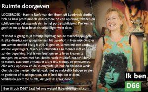 Ik ben D66! Hannie Roefs-van den Boom uit Loosbroek: Ruimte doorgeven