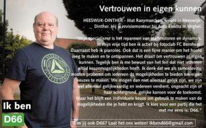 Ik ben D66! Mat Raeymaeckers uit Heeswijk-Dinther: Vertrouwen in eigen kunnen
