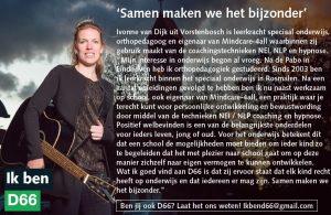 Ik ben D66! Ivonne van Dijk uit Vorstenbosch: Samen maken we het bijzonder