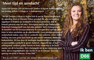 Ik ben D66! Susan van Gerwen uit Heeswijk-Dinther: Meer tijd en aandacht