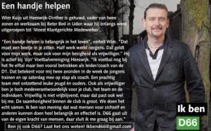 Ik ben D66! Wim Kuijs uit Heeswijk-Dinther: Een handje helpen